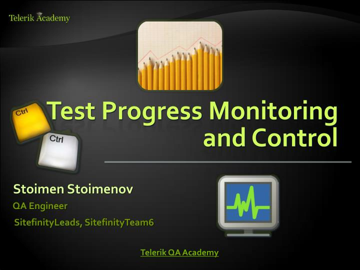 test progress monitoring and control n.