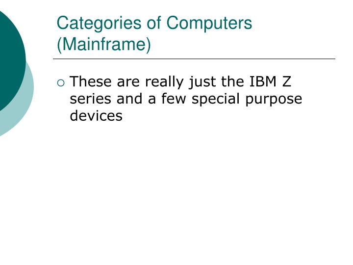 Categories of Computers (Mainframe)