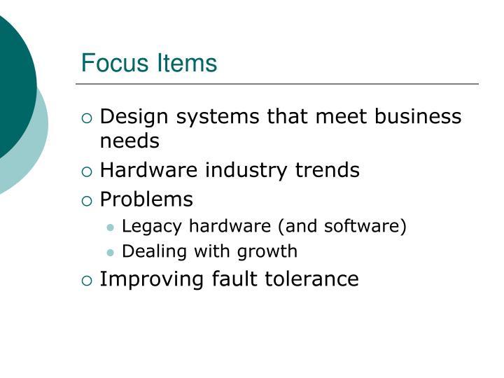 Focus items