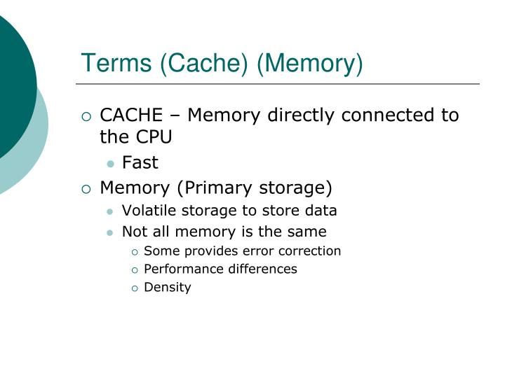 Terms (Cache) (Memory)