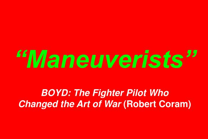 """Maneuverists"""