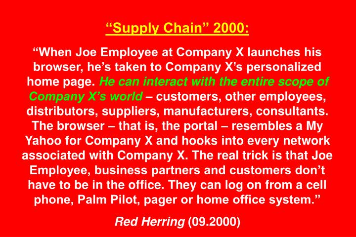 """Supply Chain"" 2000:"