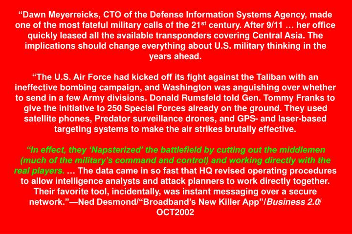"""Dawn Meyerreicks, CTO of the Defense Information Systems Agency, made one of the most fateful military calls of the 21"