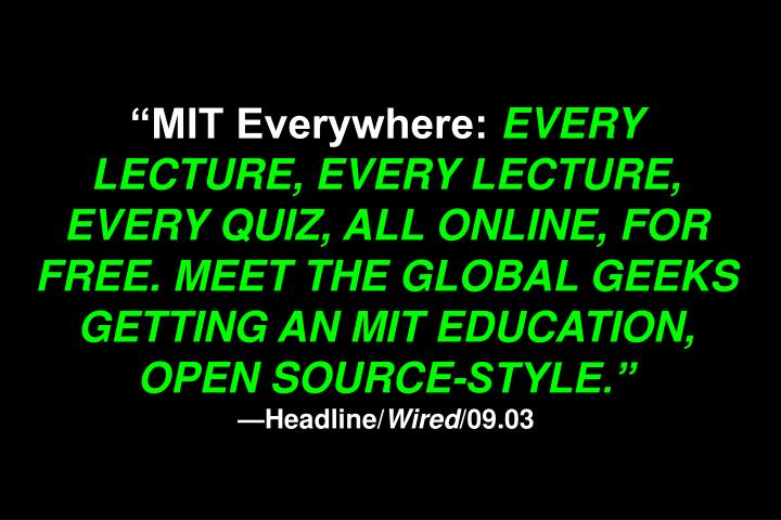 """MIT Everywhere:"
