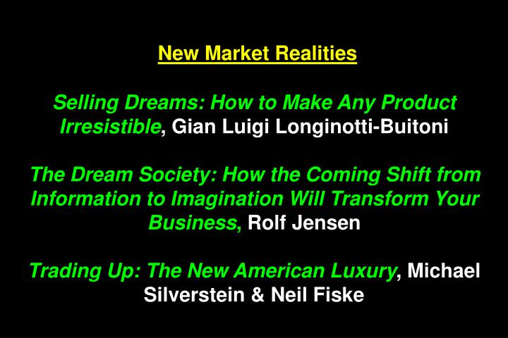New Market Realities