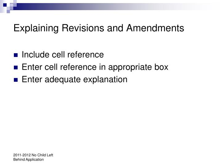 Explaining Revisions and Amendments
