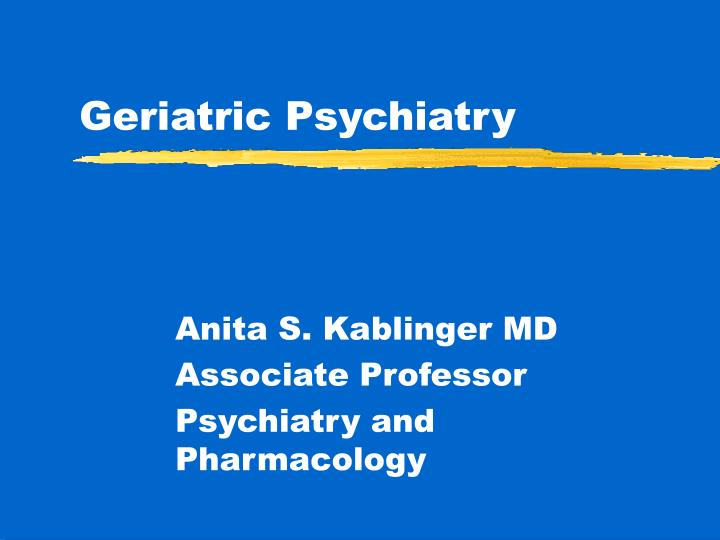 geriatric psychiatry n.