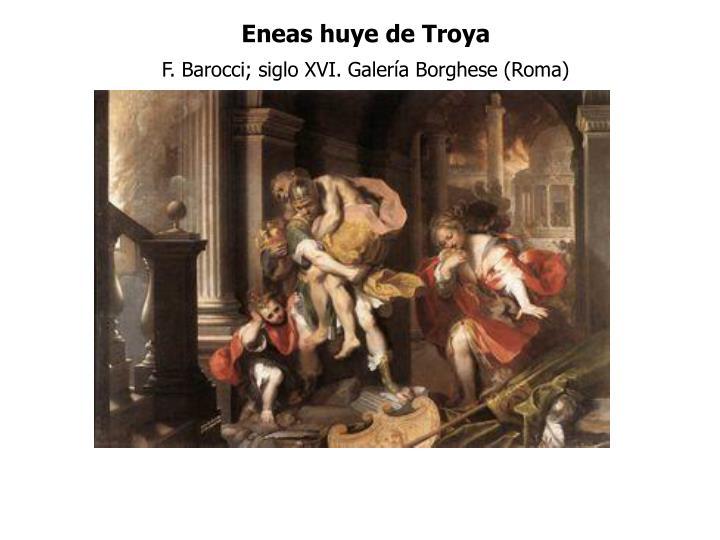 Eneas huye de Troya