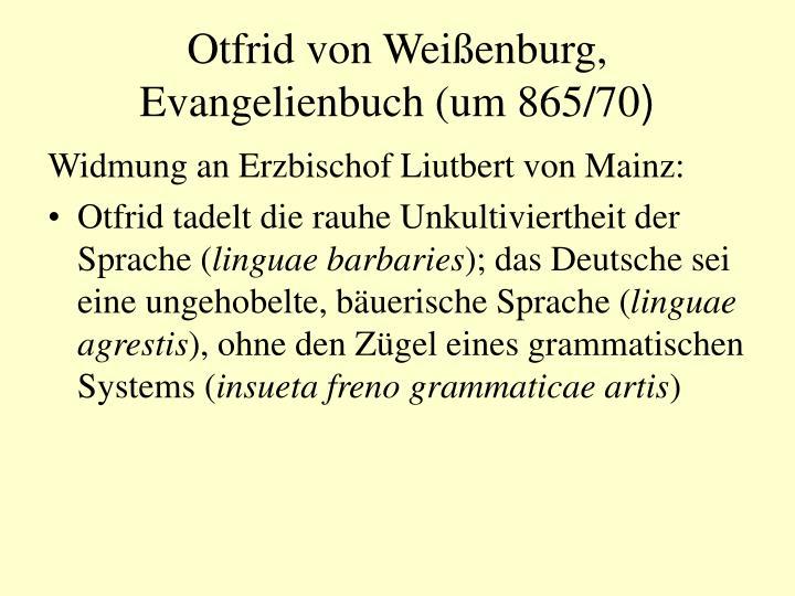 Otfrid von Weißenburg, Evangelienbuch (um 865/70