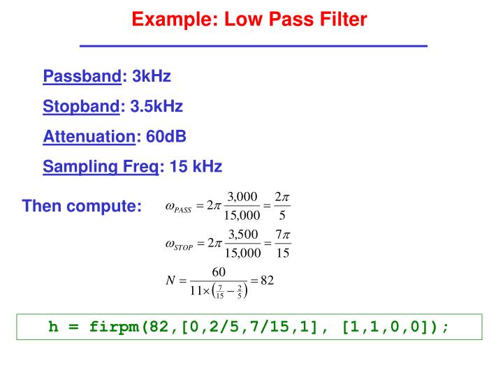 Example: Low Pass Filter
