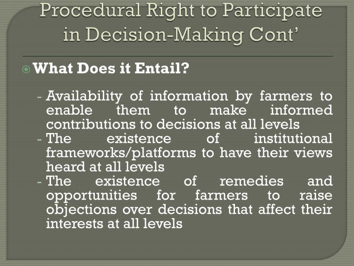 Procedural right to participate in decision making cont