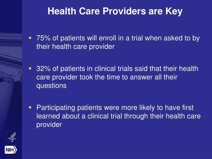Health Care Providers are Key