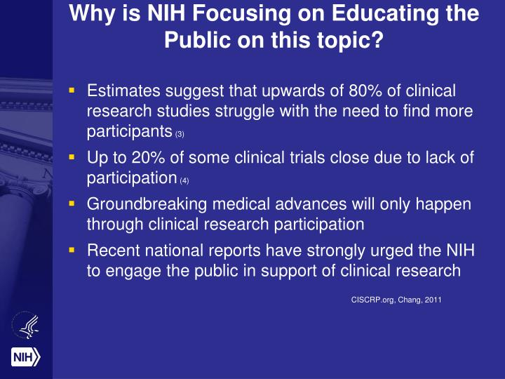 Why is NIH Focusing on Educating the Public on this topic?