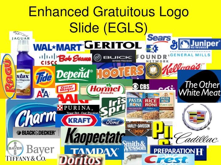 Enhanced gratuitous logo slide egls