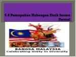 5 6 pemupukan hubungan etnik secara formal