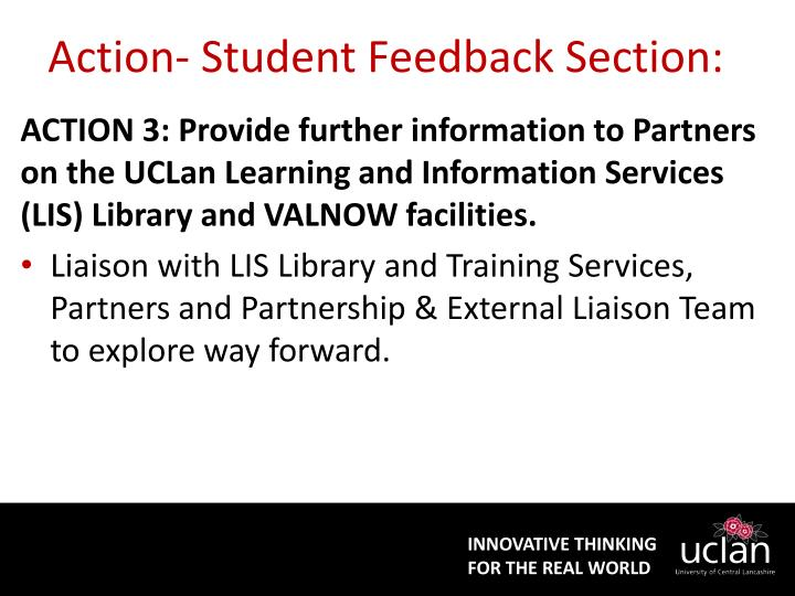 Action- Student Feedback Section: