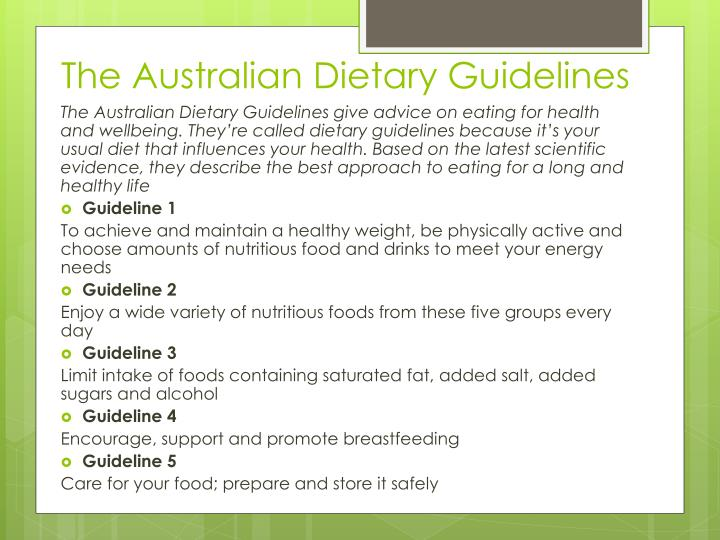 The Australian Dietary Guidelines