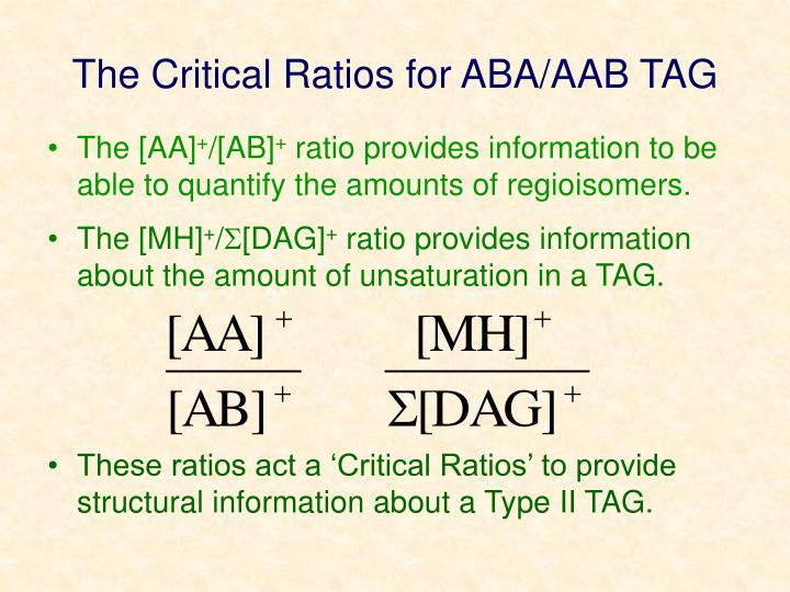 The Critical Ratios for ABA/AAB TAG