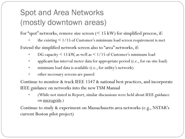 Spot and Area Networks