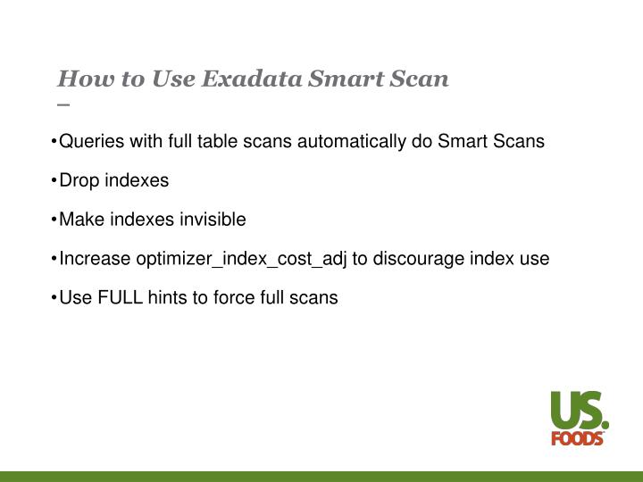 How to Use Exadata Smart Scan