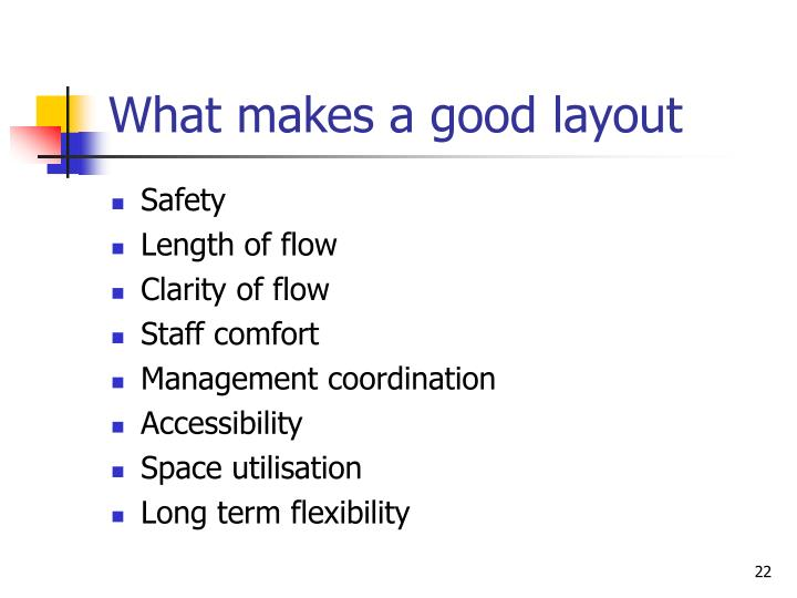 What makes a good layout
