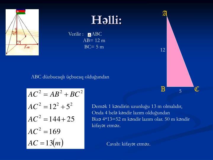 Həlli:
