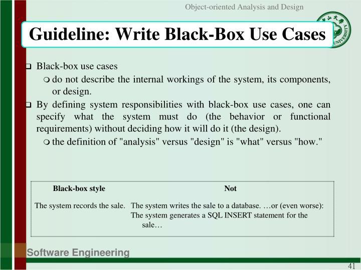 Guideline: Write Black-Box Use Cases