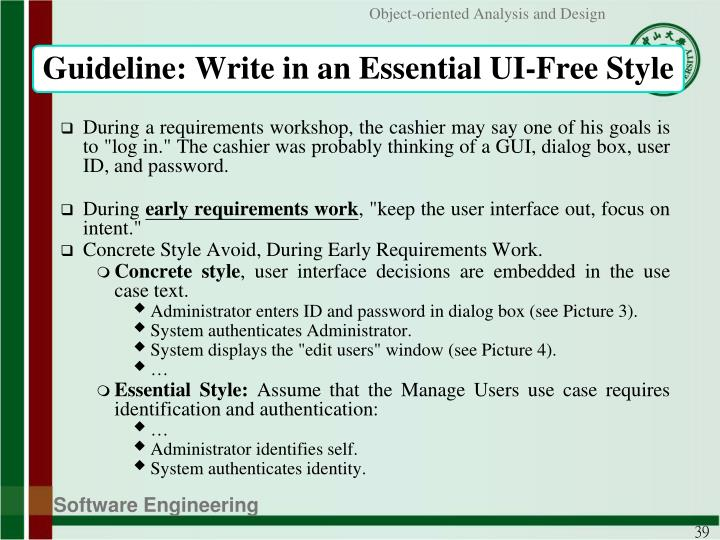 Guideline: Write in an Essential UI-Free Style