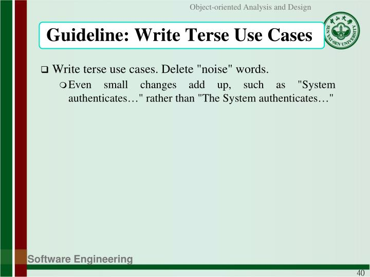 Guideline: Write Terse Use Cases