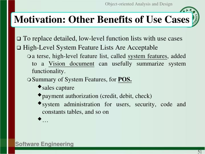 Motivation: Other Benefits of Use Cases