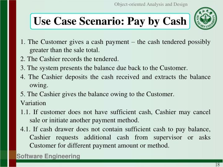 Use Case Scenario: Pay by Cash