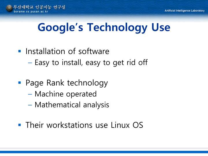 Google's Technology Use