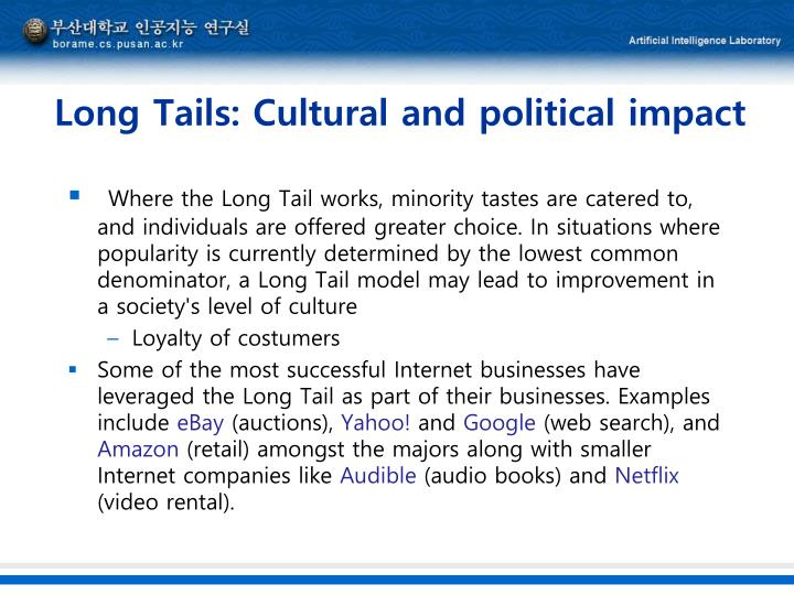 Long Tails: Cultural and political impact