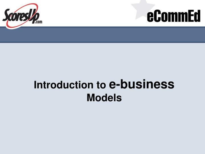 introduction to e business models n.