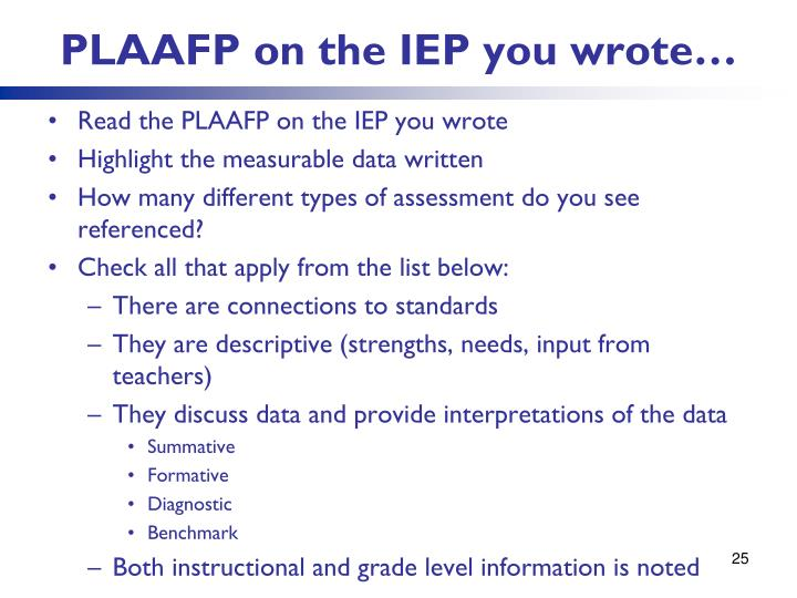 PLAAFP on the IEP you wrote…