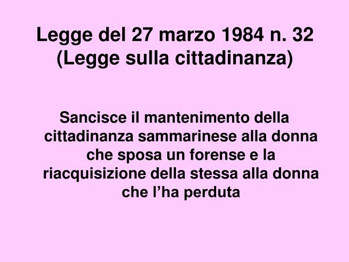 Legge del 27 marzo 1984 n. 32 (Legge sulla cittadinanza)