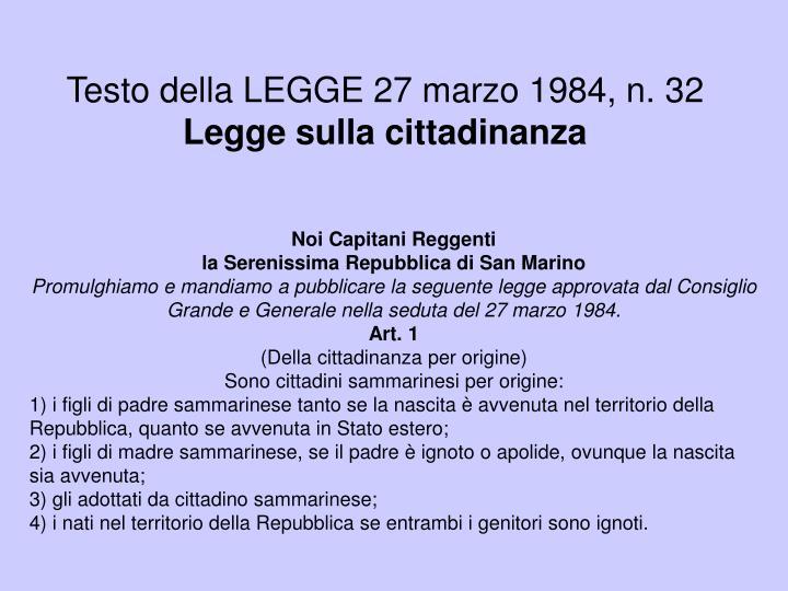 Testo della LEGGE 27 marzo 1984, n. 32