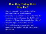 does drug testing deter drug use