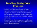 does drug testing deter drug use1