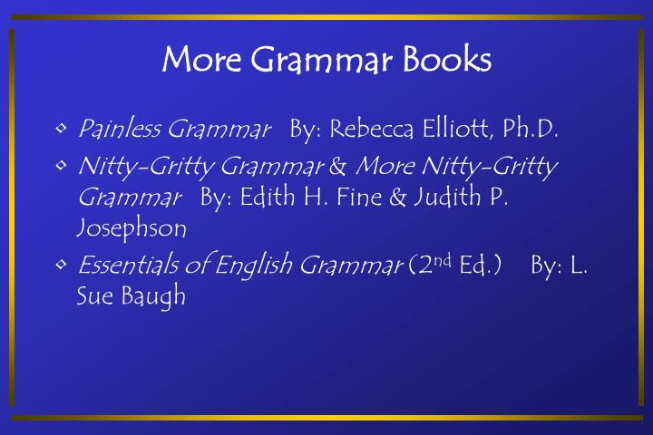 More Grammar Books