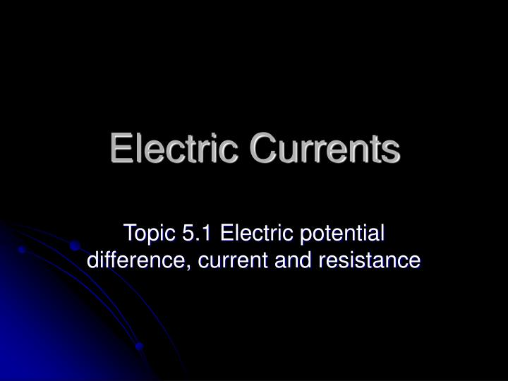 electric currents