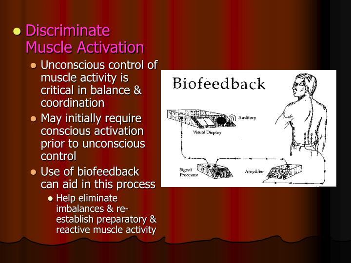 Discriminate Muscle Activation