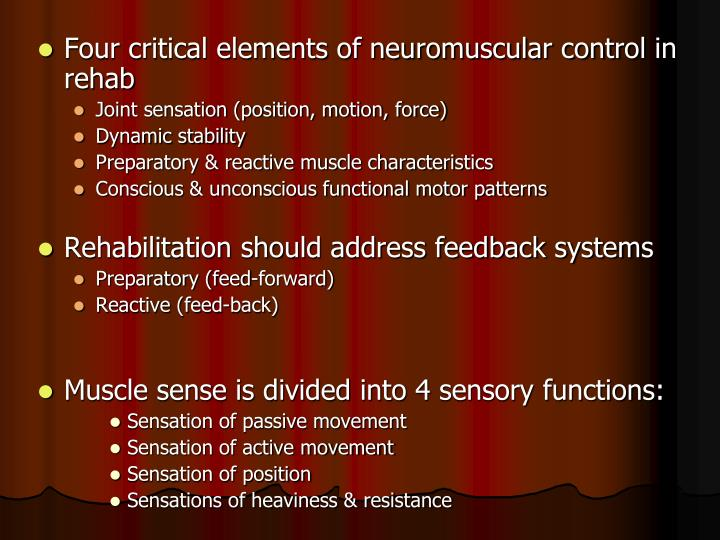Four critical elements of neuromuscular control in rehab