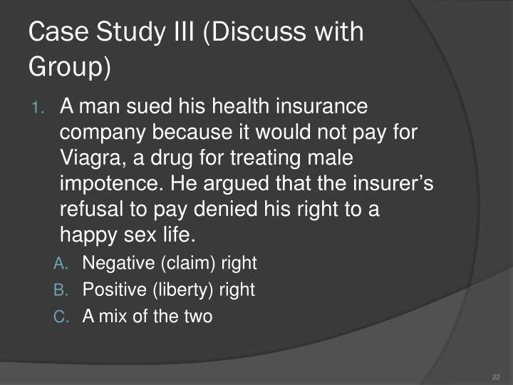 Case Study III (Discuss with Group)