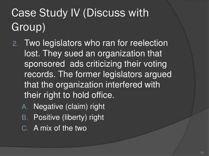 Case Study IV (Discuss with Group)