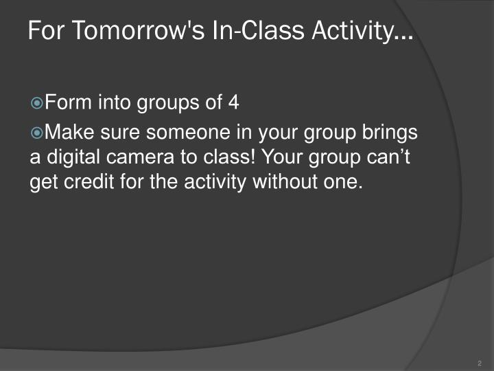 For tomorrow s in class activity