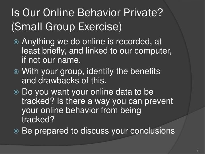 Is Our Online Behavior Private?