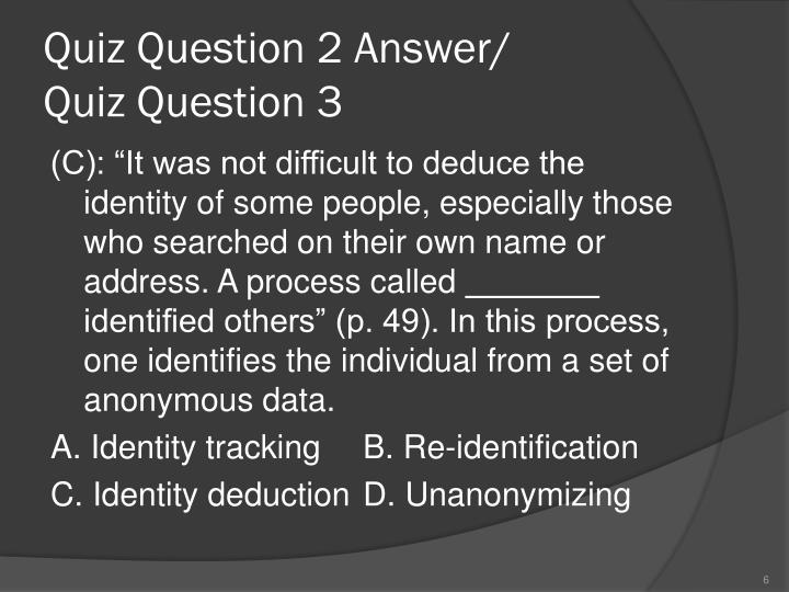 Quiz Question 2 Answer/