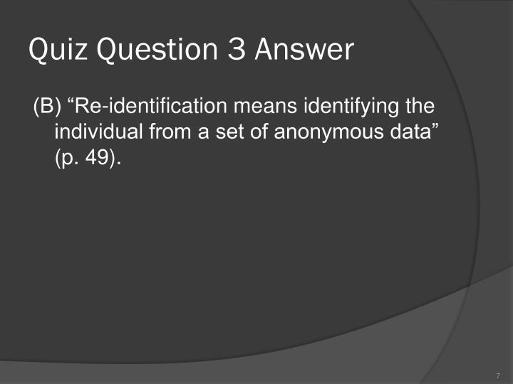 Quiz Question 3 Answer