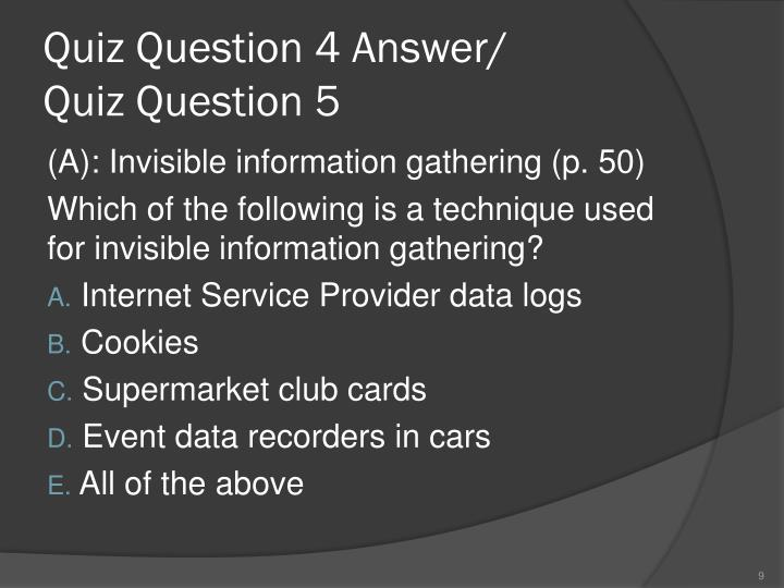 Quiz Question 4 Answer/